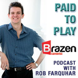 Logo for the Paid to Play Podcast on the Brazen Careerist site